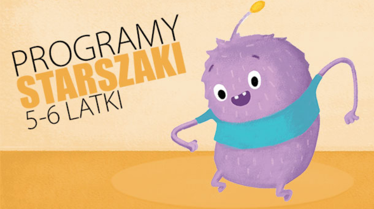 programy starszaki - 5-6 latki